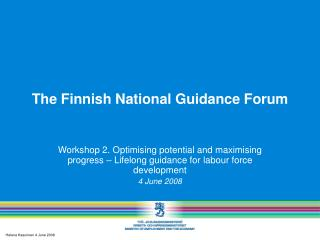 T he Finnish National Guidance Forum