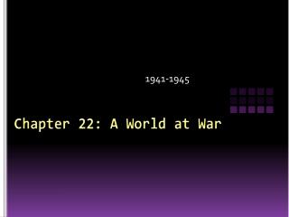 Chapter 22: A World at War