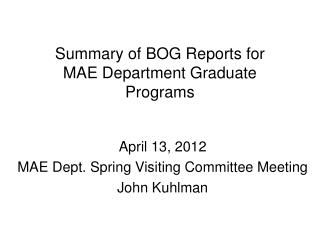 Summary of BOG Reports for MAE Department Graduate Programs