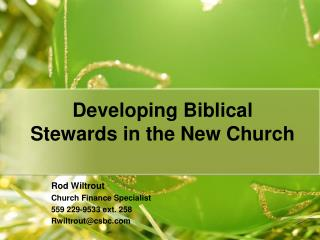 Developing Biblical Stewards in the New Church
