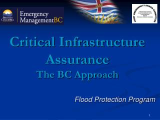 Critical Infrastructure Assurance The BC Approach