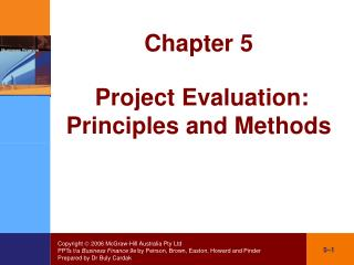 Chapter 5 Project Evaluation: Principles and Methods