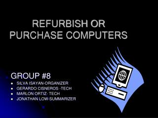 REFURBISH OR PURCHASE COMPUTERS