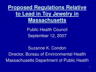 Proposed Regulations Relative to Lead in Toy Jewelry in Massachusetts