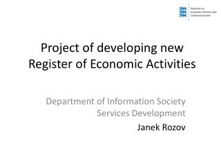 Project of developing new Register of Economic Activities