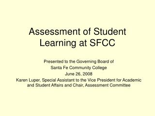Assessment of Student Learning at SFCC