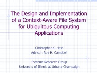 The Design and Implementation of a Context-Aware File System for Ubiquitous Computing Applications