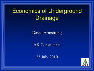 Economics of Underground Drainage