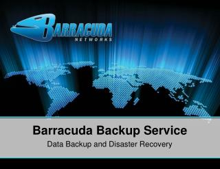 Barracuda Backup Service Data Backup and Disaster Recovery
