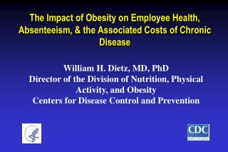 The Impact of Obesity on Employee Health, Absenteeism, & the Associated Costs of Chronic Disease