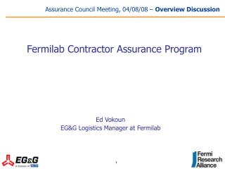 Assurance Council Meeting, 04/08/08 –  Overview Discussion