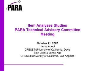 Item Analyses Studies PARA Technical Advisory Committee Meeting