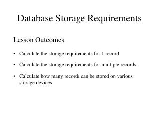 Database Storage Requirements