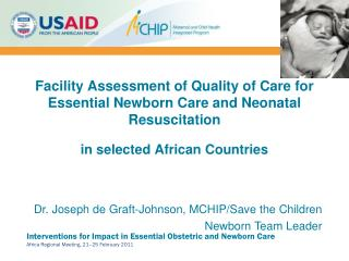 Facility Assessment of Quality of Care for Essential Newborn Care and Neonatal Resuscitation