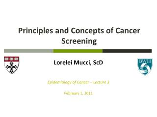 Principles and Concepts of Cancer Screening