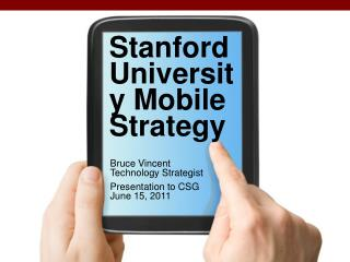 Stanford University Mobile Strategy