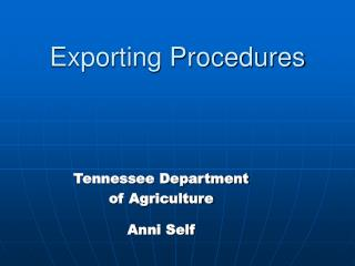 Exporting Procedures