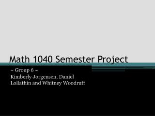 Math 1040 Semester Project