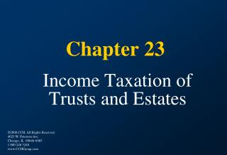 Chapter 23 Income Taxation of  Trusts and Estates