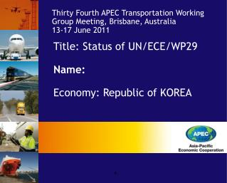 Title: Status of UN/ECE/WP29 Name: Economy: Republic of KOREA