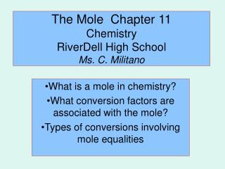The Mole  Chapter 11 Chemistry RiverDell High School Ms. C. Militano