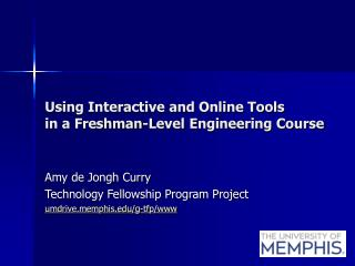 Using Interactive and Online Tools in a Freshman-Level Engineering Course