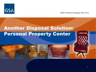 Another Disposal Solution:  Personal Property Center