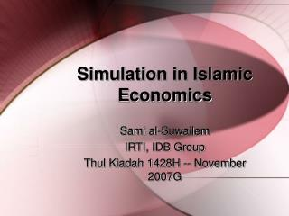 Simulation in Islamic Economics