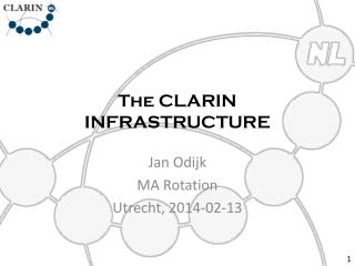 The CLARIN INFRASTRUCTURE