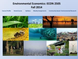 Environmental Economics: ECON 2505 Fall 2014