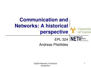 Communication and Networks: A historical perspective