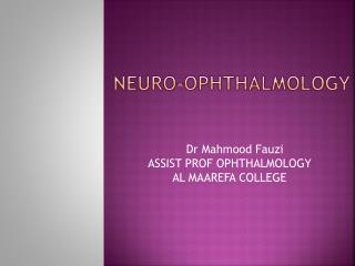 Neuro- opHthalmology