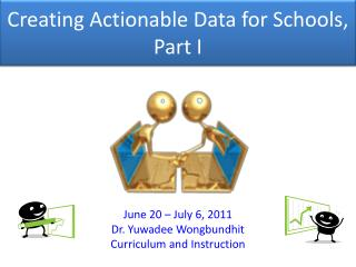 Creating Actionable Data for Schools, Part I