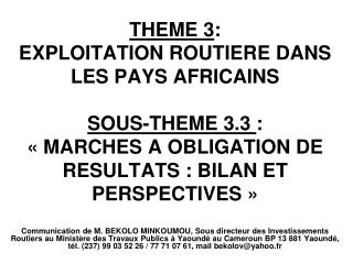 « MARCHES A OBLIGATION DE RESULTATS: BILAN ET PERSPECTIVES »