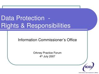 Data Protection  - Rights & Responsibilities