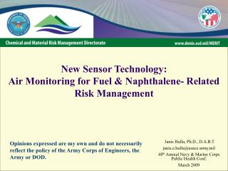 New Sensor Technology: Air Monitoring for Fuel & Naphthalene- Related Risk Management