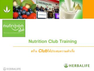Nutrition Club Training