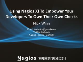 Using  Nagios  XI To Empower Your Developers To Own Their Own Checks
