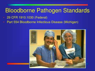 Bloodborne Pathogen Standards