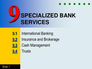 SPECIALIZED BANK SERVICES