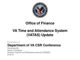 VA Time and Attendance System (VATAS) Update