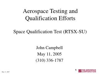 Aerospace Testing and Qualification Efforts