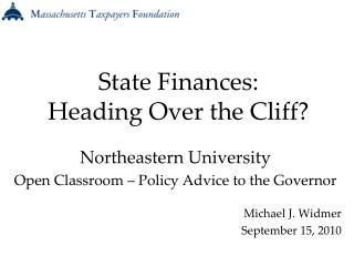State Finances: Heading Over the Cliff?
