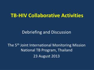 TB-HIV  Collaborative  Activities