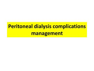 Peritoneal dialysis complications management