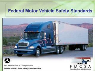 Federal Motor Vehicle Safety Standards