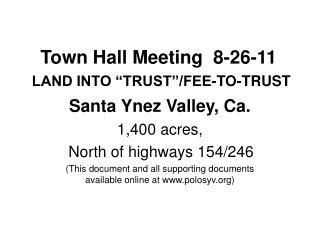 "Town Hall Meeting  8-26-11 LAND INTO ""TRUST""/FEE-TO-TRUST"