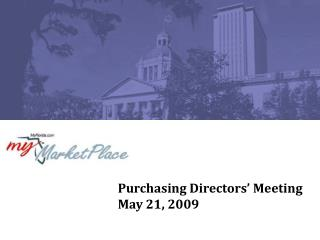 Purchasing Directors' Meeting May 21, 2009