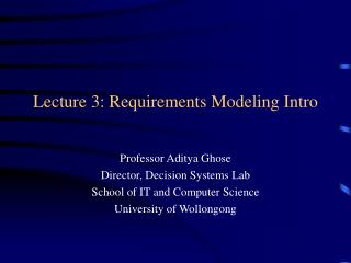 Lecture 3: Requirements Modeling Intro