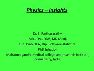 Physics – insights